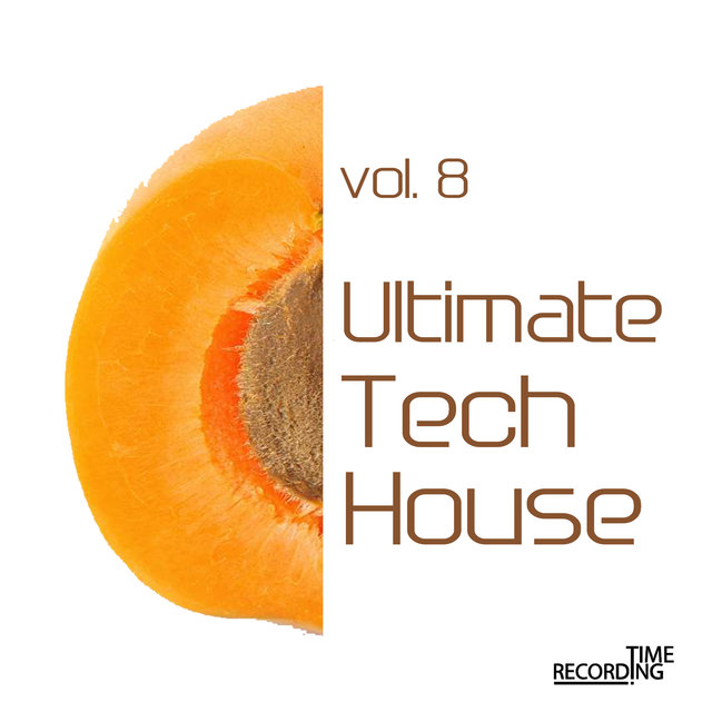 Ultimate Tech House Vol. 8