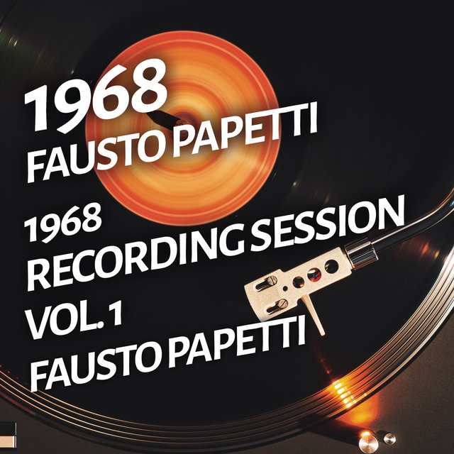 Fausto Papetti - 1968 Recording Session, Vol. 1
