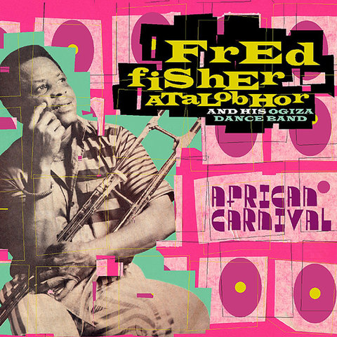 Fred Fisher Atalobhor & His Ogiza Dance Band