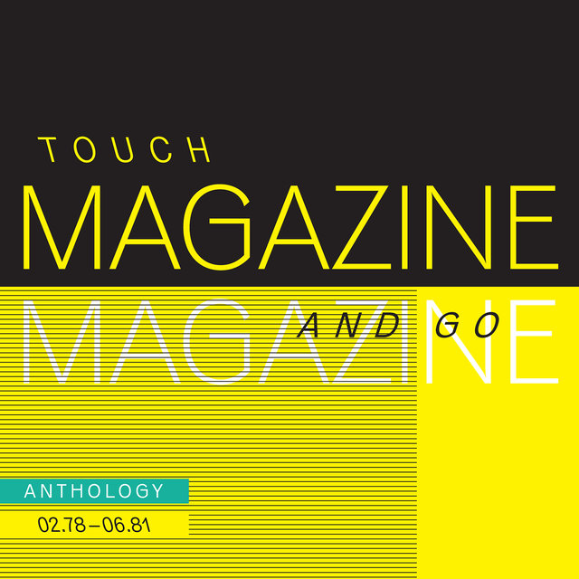 Touch And Go: Anthology 02.78 - 06.81