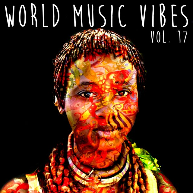 World Music Vibes Vol. 17