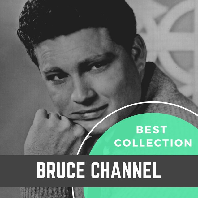 Best Collection Bruce Channel