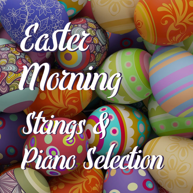 Easter Morning String & Piano Selection