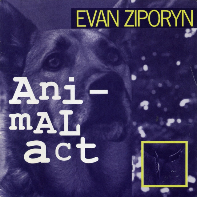 Evan Ziporyn: Animal Act