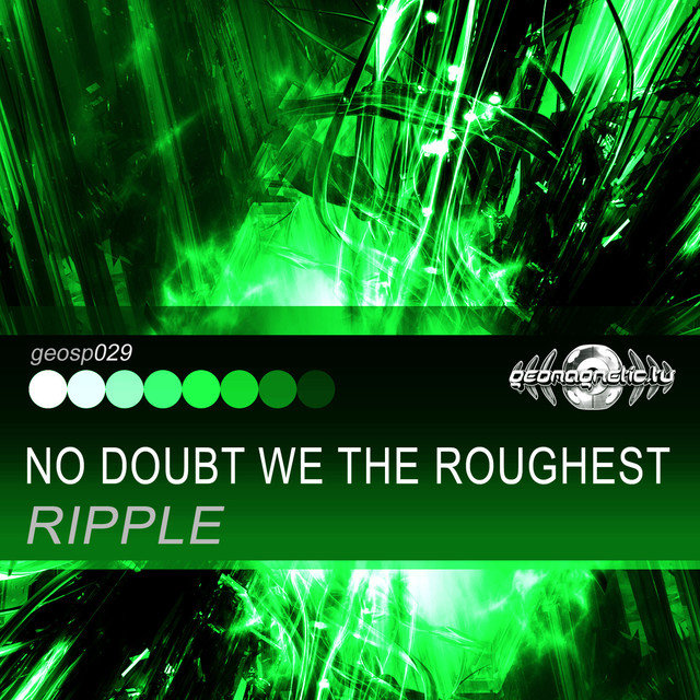 No Doubt We the Roughest - Single