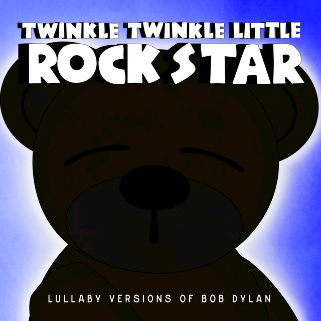 Lullaby Versions of Bob Dylan