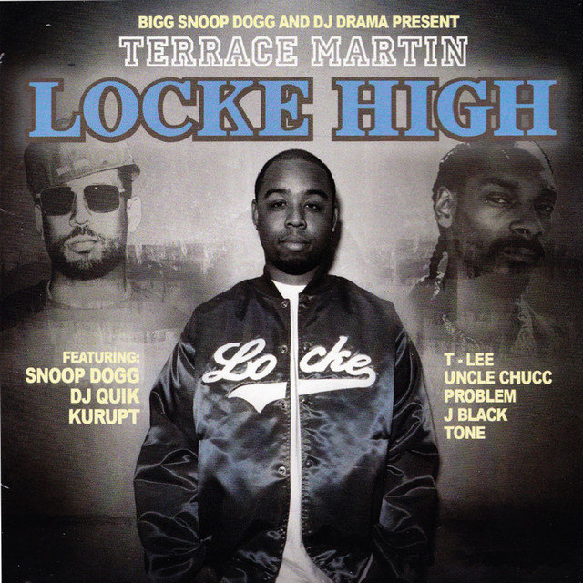Bigg Snoop Dogg and DJ Drama Present: Locke High