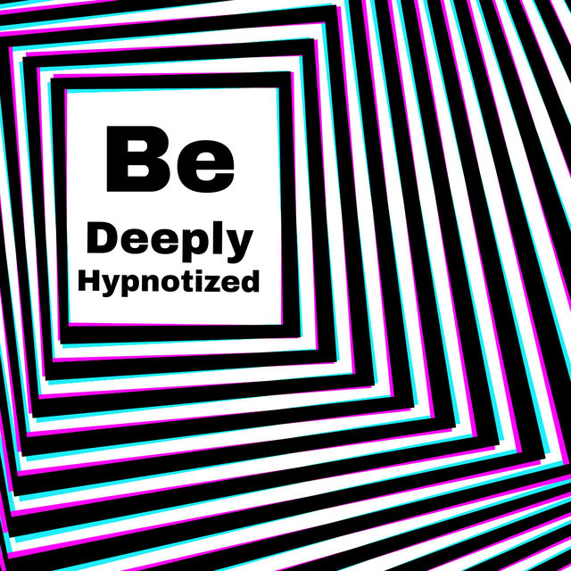 Be Deeply Hypnotized (Party Lounge Chill Session)