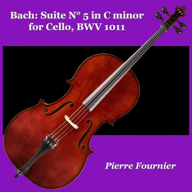 Bach: Suite N° 5 in C minor for Cello, BWV 1011
