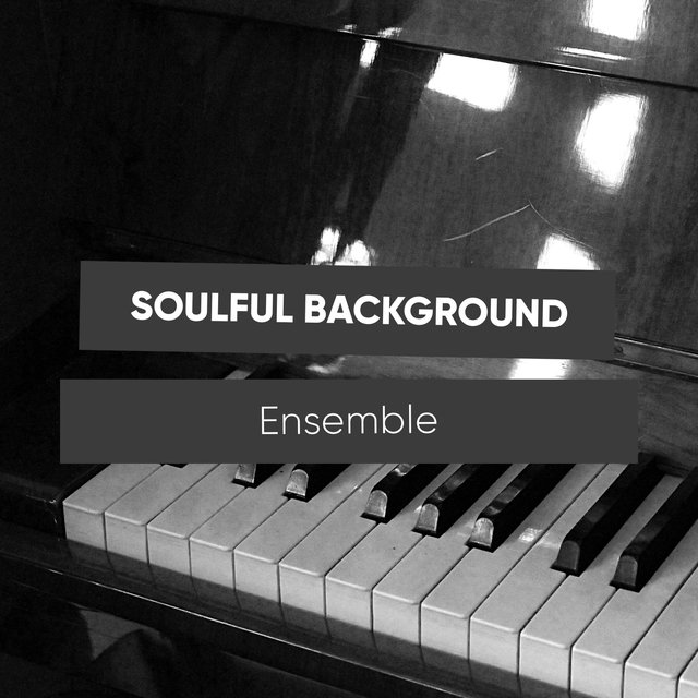 Soulful Background Therapy Ensemble