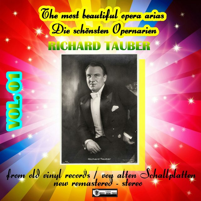 The Most Beautiful Opera Arias - Die schönsten Opernarien - Richard Tauber vol. 01
