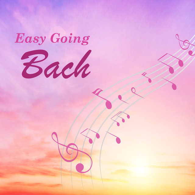 Easy Going Bach