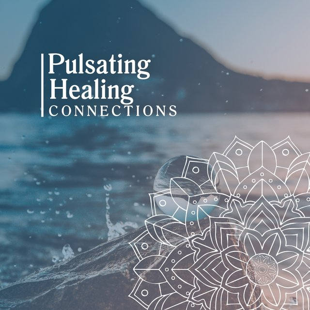 Pulsating Healing Connections