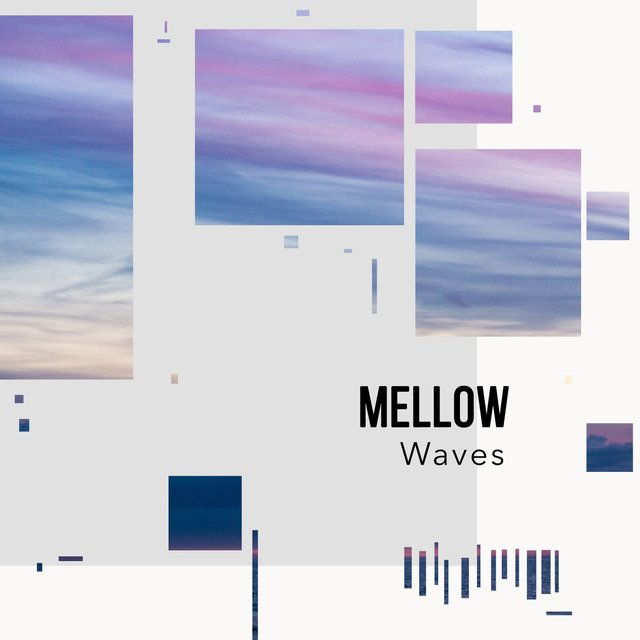 # Mellow Waves