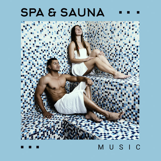 Spa & Sauna Music