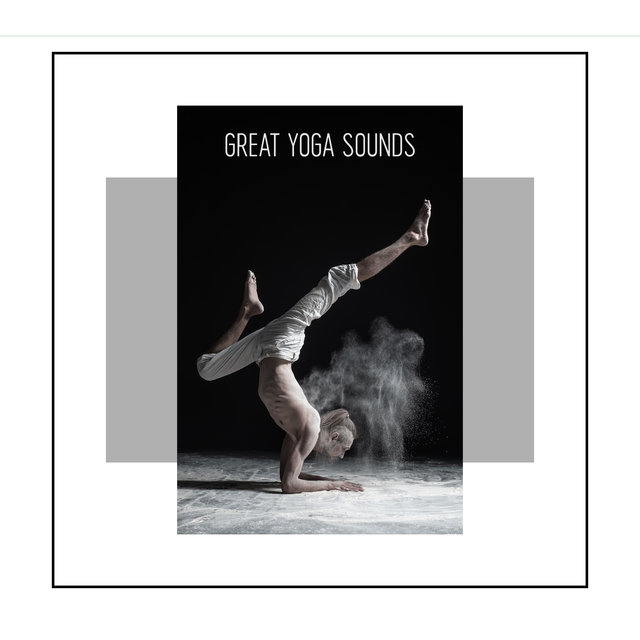 Great Yoga Sounds - 1 Hour of Spiritual Music Thanks to Which Your Body and Mind Training Will Be Even More Pleasant and Effective, Deep Concentration, Awaken Your Energy, Sun Salutation