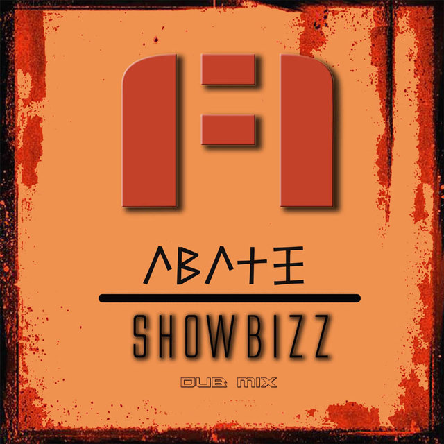 Showbizz (Dub Mix)