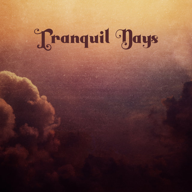 Tranquil Days  - Relax Everyday, Stress Relief, Relaxing Time, Spiritual Ritual, Zen Therapy