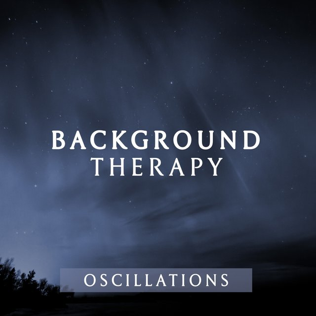 Background Therapy Oscillations