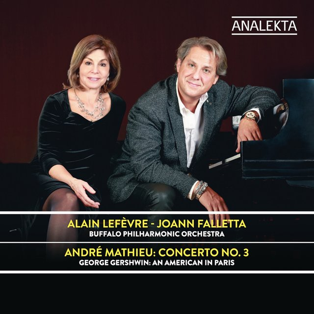 Mathieu: Concerto No. 3 / Gershwin: An American in Paris