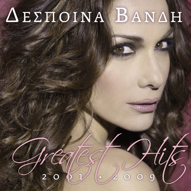 Despina Vandi Greatest Hits 2001-2009: Deluxe Edition