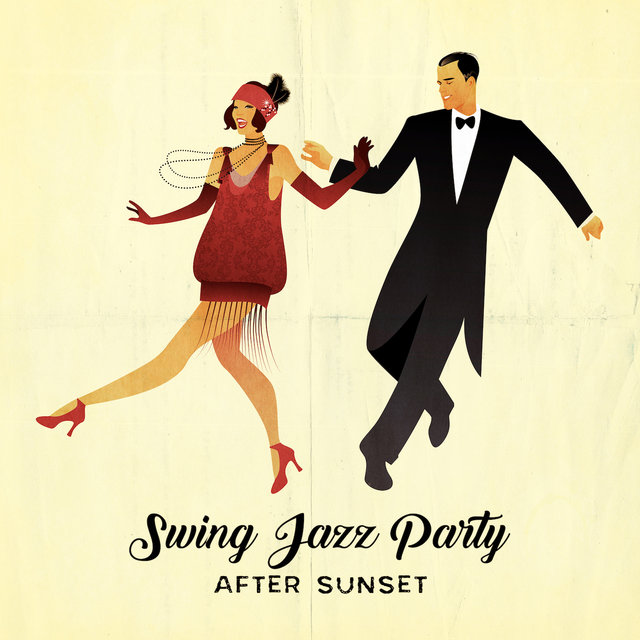 Swing Jazz Party After Sunset: Collection of Fresh 2019 Smooth Jazz Music for Vintage Styled Swing Dance Party, Oldschool Melodies Played on Piano, Contrabass, Sax & Many More