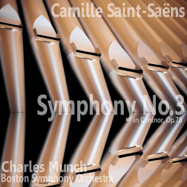 Saint-Saëns: Symphony No. 3 in C Minor
