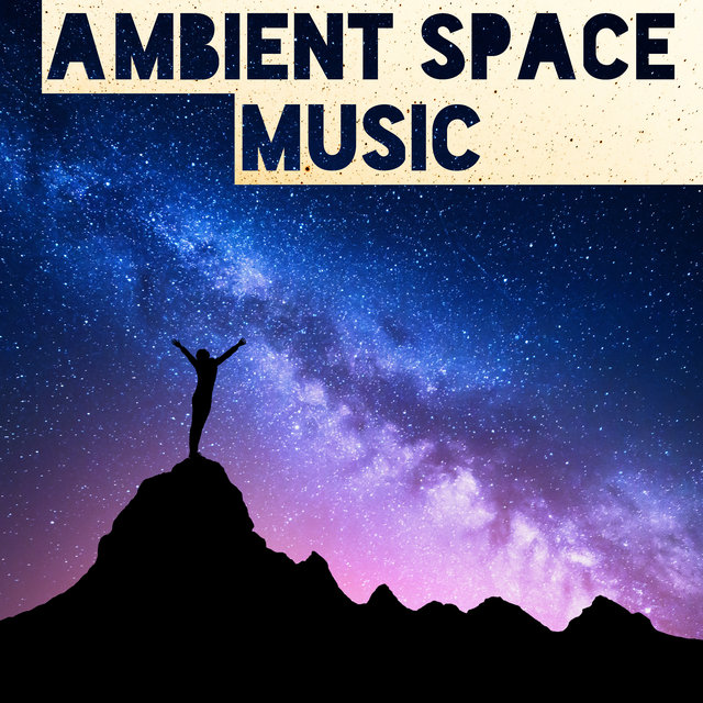Ambient Space Music