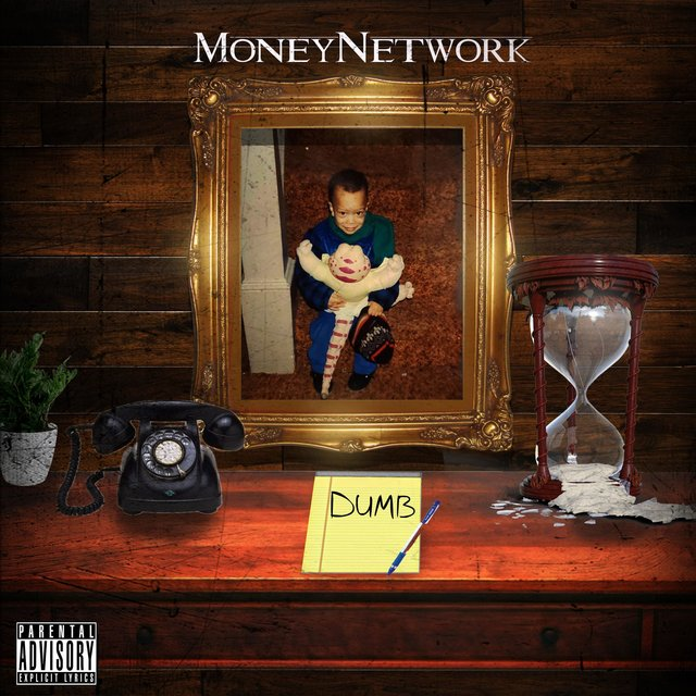 Cover art for album Dumb by MoneyNetwork