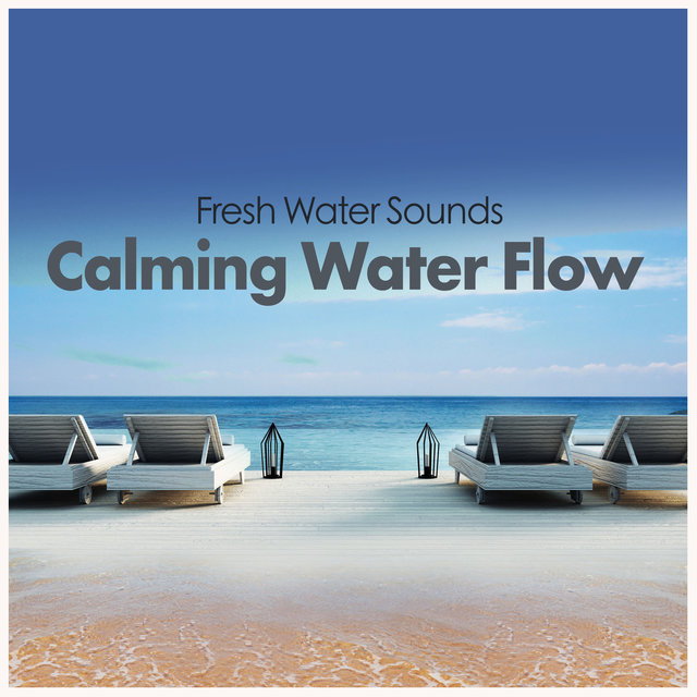 Calming Water Flow