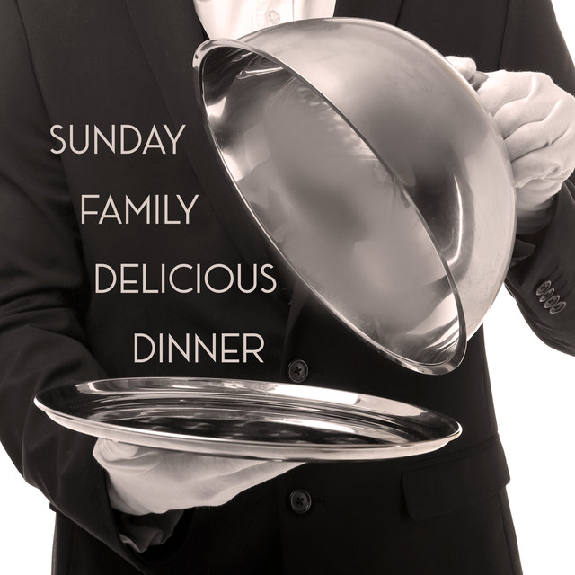Sunday Family Delicious Dinner - Background Jazz Music Perfect to Celebrate Time with Family