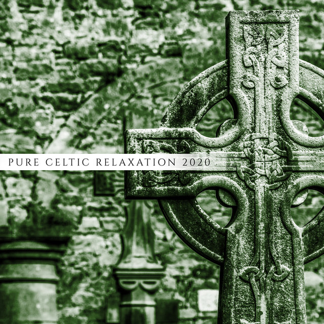 Pure Celtic Relaxation 2020