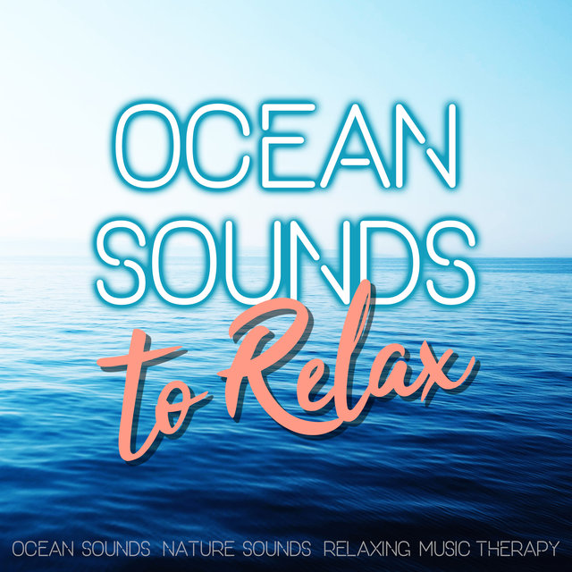 Ocean Sounds to Relax