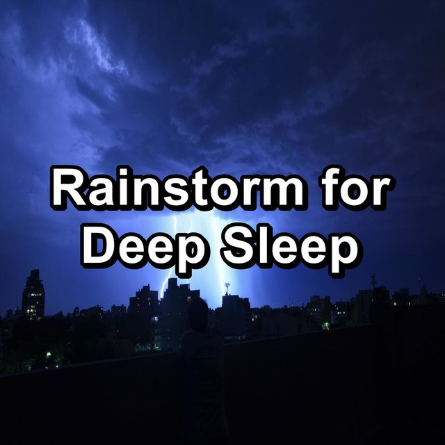 Rainstorm for Deep Sleep