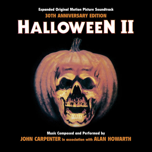 Halloween II - 30th Anniversary Expanded Original Motion Picture Soundtrack