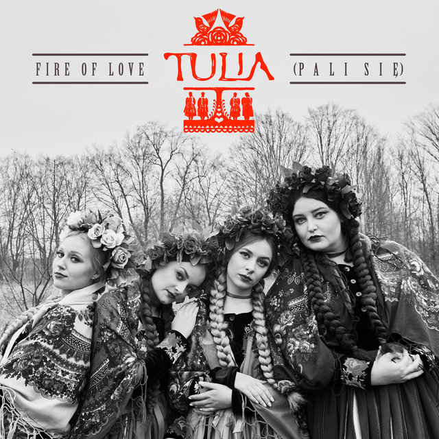 Cover art for album Fire Of Love (Pali Się) by TULIA