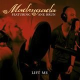 Lift Me (Duet with Ane Brun)