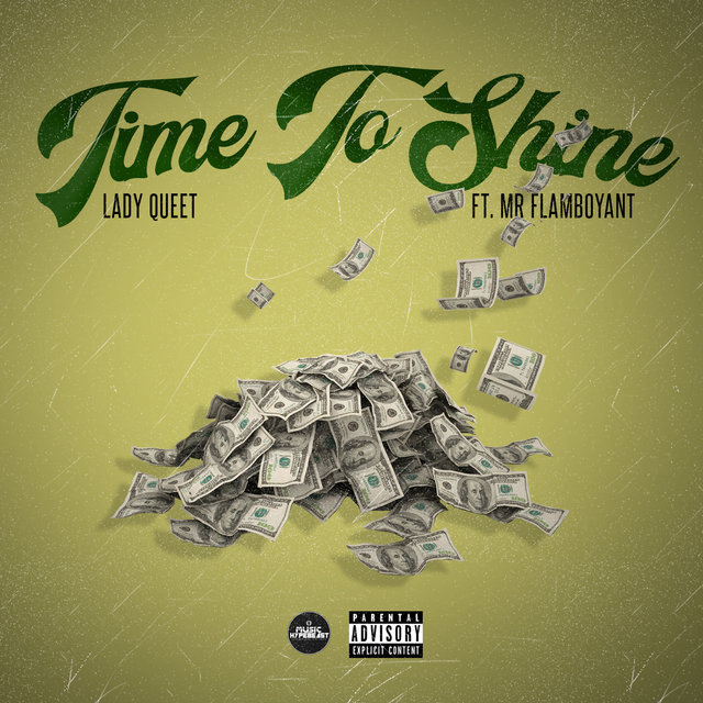 Cover art for album Time To Shine (feat. Mr. Flamboyant) by Lady Queet
