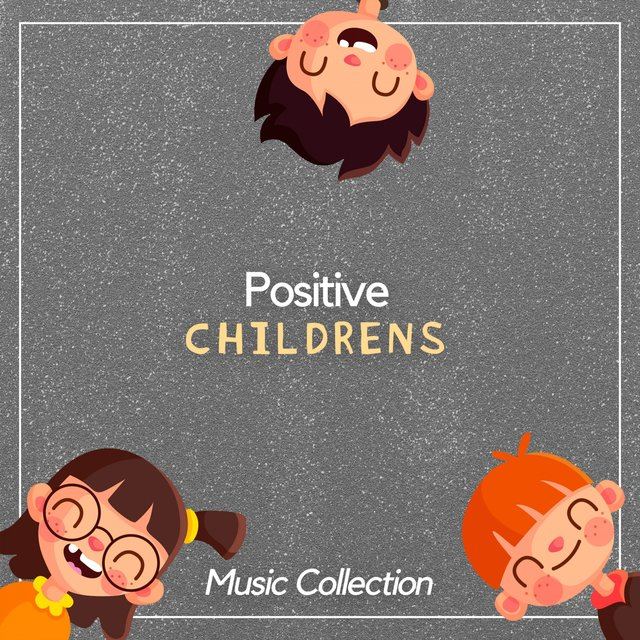 Positive Childrens Music Collection