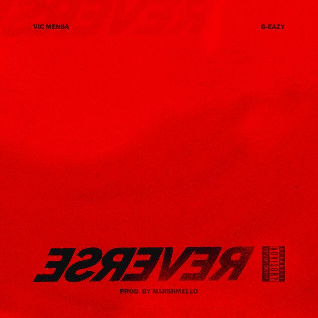 Cover art for album Reverse by VIC MENSA, G-Eazy