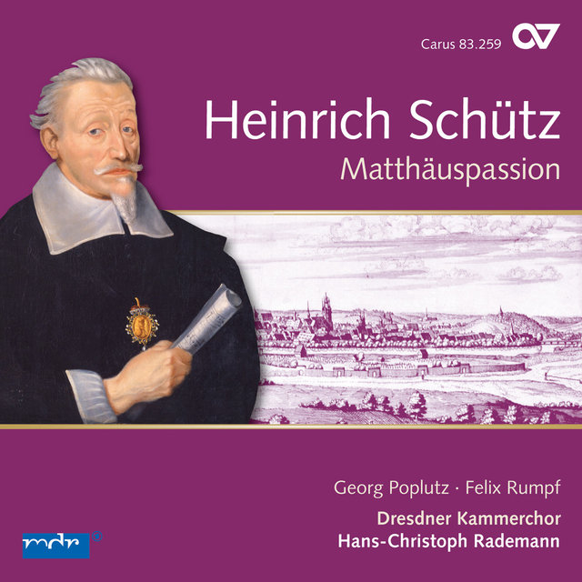 Schütz: Matthäuspassion & Other Vocal Works (St. Matthew Passion)