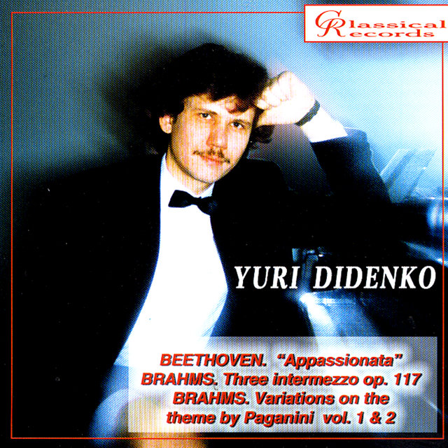 Yuri Didenko plays Beethoven's Appassionata, 3 intermezzi, Variations on Paganini theme by Brahms