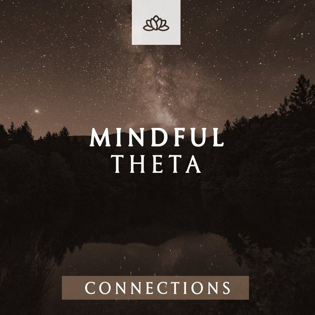 Mindful Theta Connections