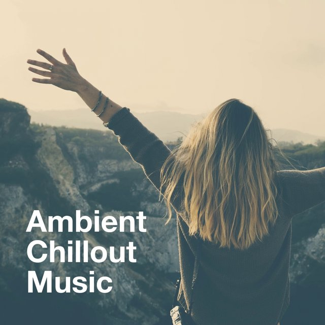 Ambient Chillout Music