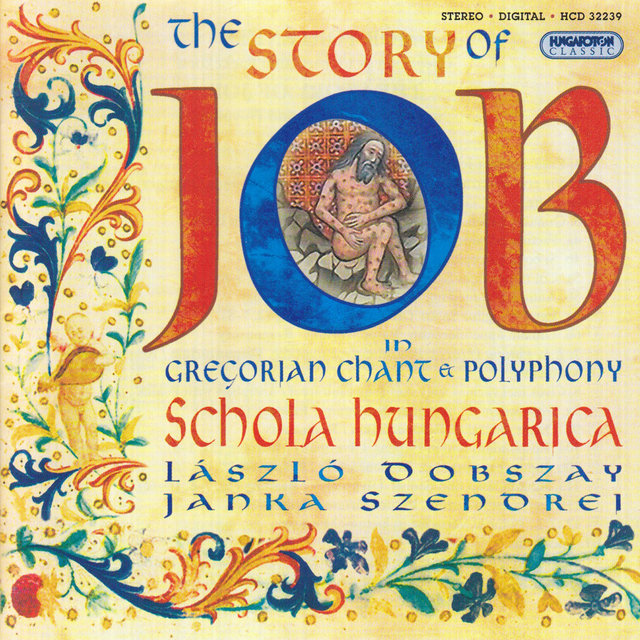 Gregorian Chant And Polyphony - The Story of Job