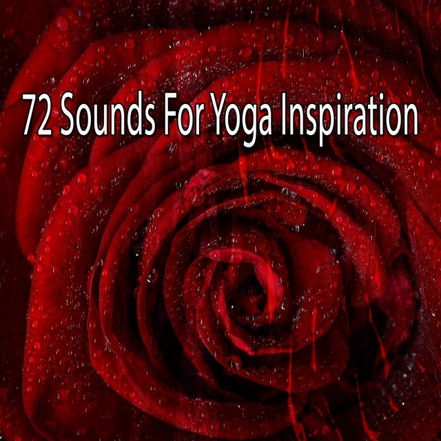 72 Sounds for Yoga Inspiration