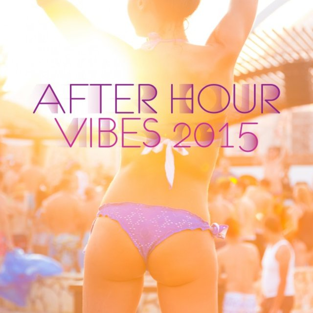 After Hour Vibes 2015