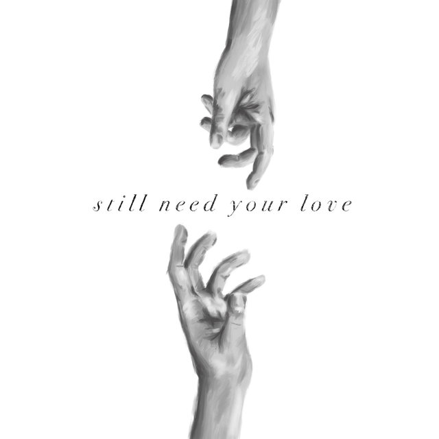 Still Need Your Love