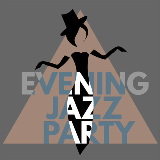 Evening Jazz Party – Easy Listening Music Ideal for Dancing, Meeting with Friends and Relaxing