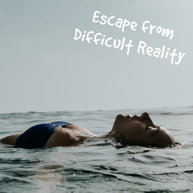 Escape from Difficult Reality – Stress Relief Music Mix, Calm Down, Chill After Hours